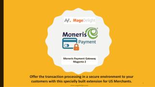 Moneris payment gateway for Magento 2 is leading payment solution in USA