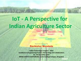 IoT – A Perspective for Indian Agriculture Sector