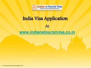 India Visa Application at www.indianetouristvisa.co.in