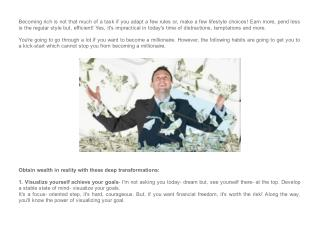 Obtain wealth in reality with these deep transformations- adopt 10 habits millionaires adopt
