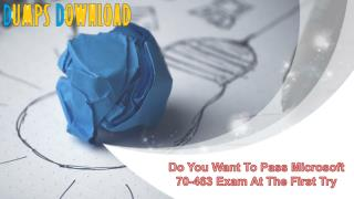 How Can I pass my 70-463 Exam