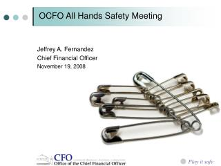 OCFO All Hands Safety Meeting