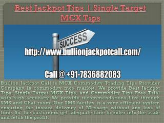 Best Jackpot Tips | Single Target MCX Tips