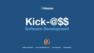 Kick-@$$ Sofware Development
