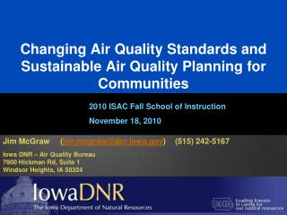 Changing Air Quality Standards and Sustainable Air Quality Planning for Communities