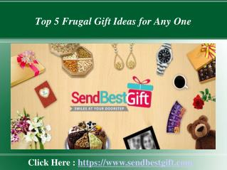 Top 5 Frugal Gift Ideas for Any One