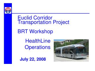 Euclid Corridor  Transportation Project BRT Workshop