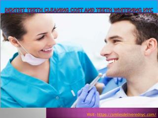 Dentist teeth cleaning cost and teeth whitening NYC