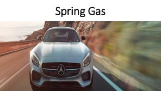 Spring Gas