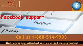 Is there any easiest way to get Facebook Support 1-888-514-9993?