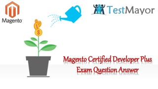 Pass your Magento M70-201 Exam With (Testmayor.com)