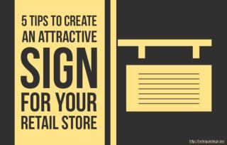Tips for retail business owners to make attractive signs