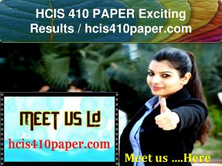 HCIS 410 PAPER Exciting Results / hcis410paper.com