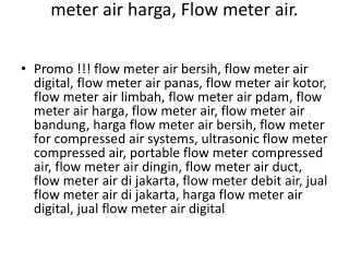 0812-9899-0121 (Bpk. Arief).  Flow meter air harga, Flow meter air.