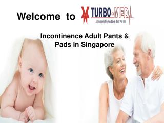 Incontinence Adult Pants and Pads in Singapore