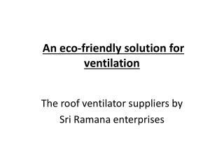 Roof ventilator Suppliers
