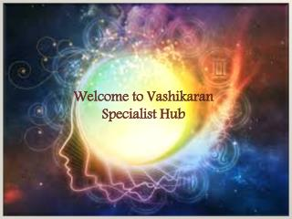 Eradicate Sorrow From  life by Powerful Vashikaran Mantra