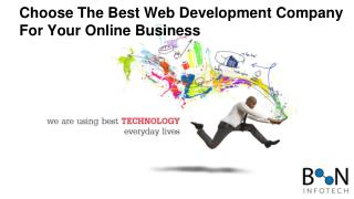 Choose the best web development company for your online business