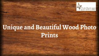 Unique and Beautiful Wood Photo Prints