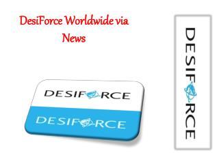 DesiForce Worldwide via News