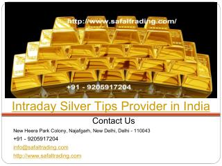 Intraday Silver Tips Provider in India