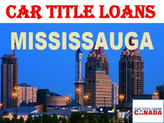 Car Title Loans Mississauga