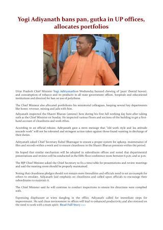 Yogi Adiyanath bans pan, gutka in UP offices, allocates portfolios