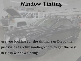 Window Tinting - arctintsandiego.com