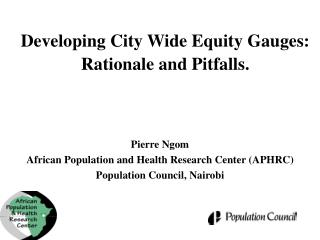 Developing City Wide Equity Gauges: Rationale and Pitfalls.