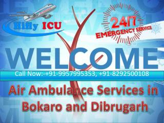 Hifly Emergency Air Ambulance in Bokaro and Dibrugarh