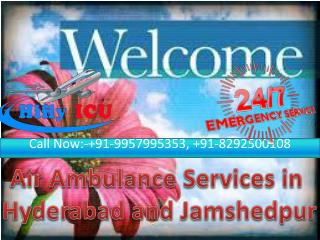 Hifly Finest Air Ambulance Services in Hyderabad and Jamshedpur