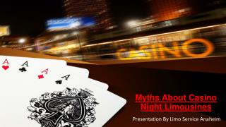 Myths About Casino Night Limousines