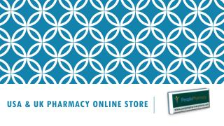 Check Here USA and UK online Pharmacy Store PPT Presentation