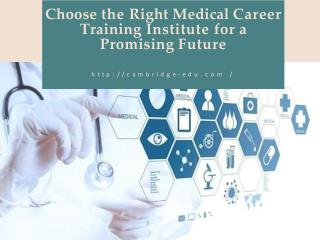 Choose the Right Medical Career Training Institute for a Promising Future