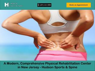 A Modern, Comprehensive Physical Rehabilitation Center in New Jersey - Hudson Sports & Spine