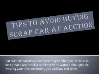 Tips To Avoid Buying Scrap Car At Auction