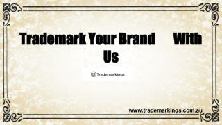 Trademark Your Brand With Us