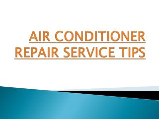 AC repair service tips