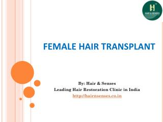 Hair Transplant in Women By Hair and Senses