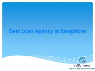 Best loan agency in bangalore