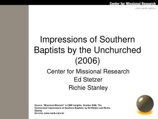 Impressions of Southern Baptists by the Unchurched (2006)