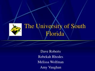 The University of South Florida