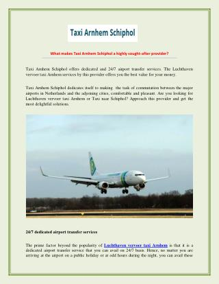 24/7 Dedicated Airport Taxi Services In Arnhem - Taxi Arnhem Schiphol