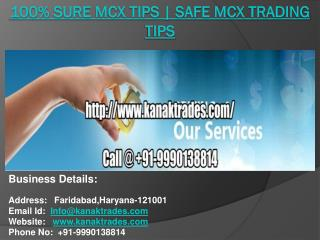 100% Sure Mcx Tips | Safe Mcx Trading Tips