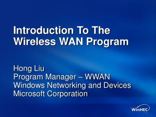 Introduction To The Wireless WAN Program