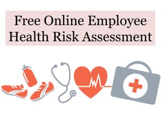 Free Online Employee Health Risk Assessment