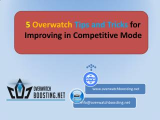 5 Overwatch Tips and Tricks for Improving in Competitive Mode