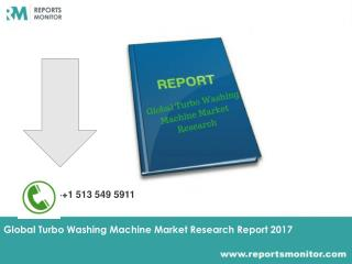 Global Turbo Washing Machine Market Research Report 2017