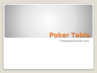 How to Select a Poker table