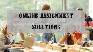 Online Assignment Solutions - My Homework Help Online